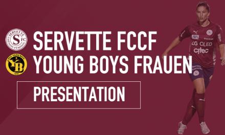 Servette FCCF – YB Frauen : Retour à la Praille