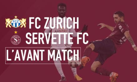 FC Zurich – Servette FC : Reçus 4 sur 4 ?