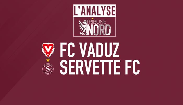 Vaduz-Servette : L'analyse du match