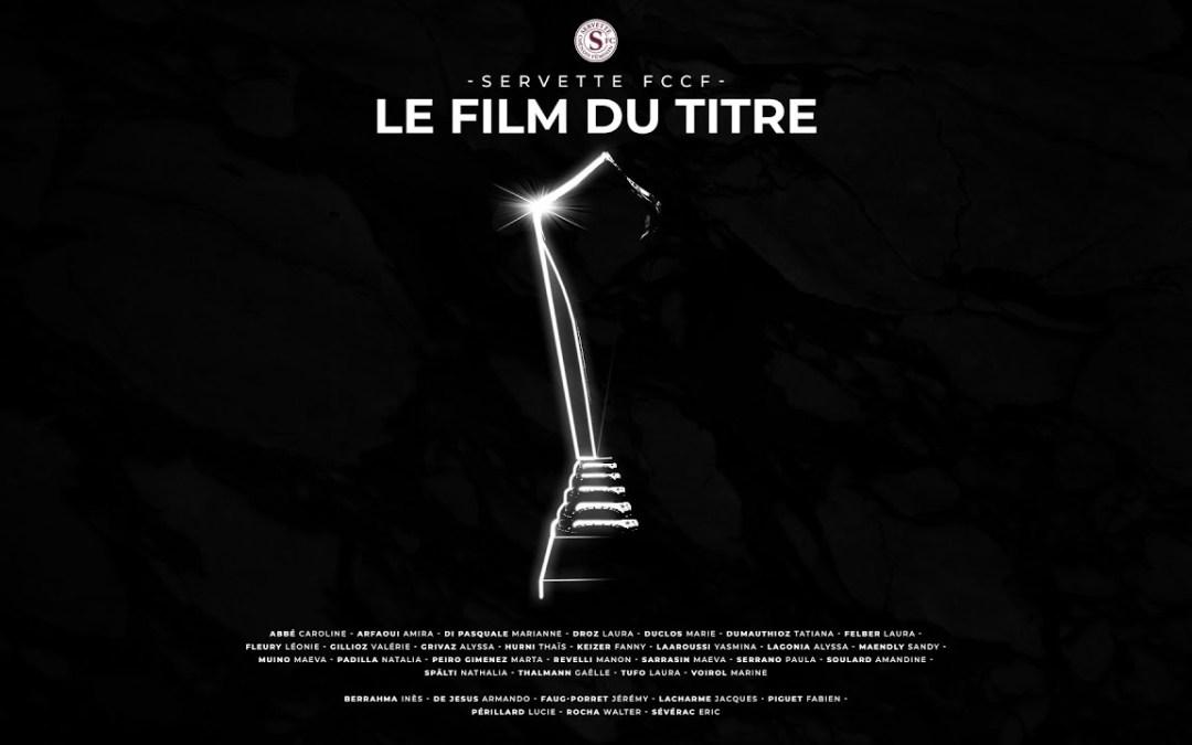 Servette FCCF – Le film du titre (SFC TV)