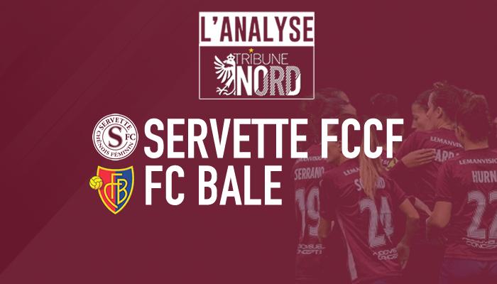 Servette FCCF – FC Bâle | L'analyse
