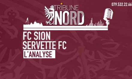 FC Sion – Servette FC | L'analyse de la rencontre