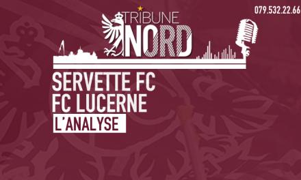 Servette FC – FC Lucerne | L'analyse