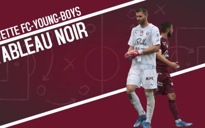 Tableau noir | Servette FC – Young Boys