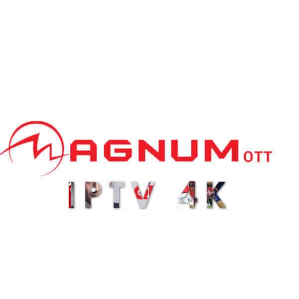Abonnement MAGNUM OTT iptv FULL HD - Serveurs-iptv com