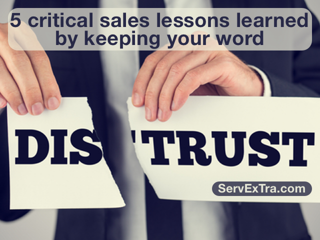 5 critical sales lessons learned by keeping your word