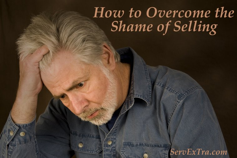 How to Overcome the Shame of Selling
