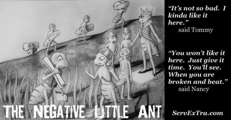 The Negative Little Ant