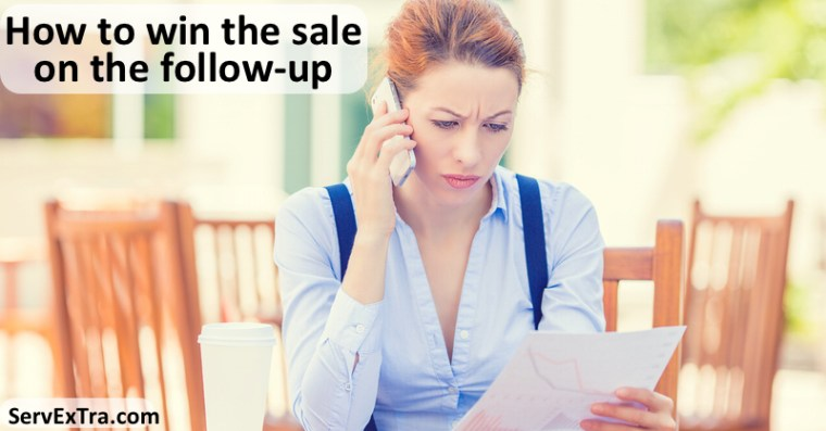 How to win the sale on the follow-up