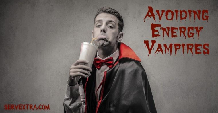 Avoiding Energy Vampires