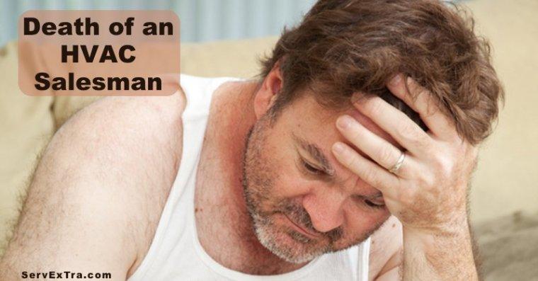 The Death of an HVAC Salesman