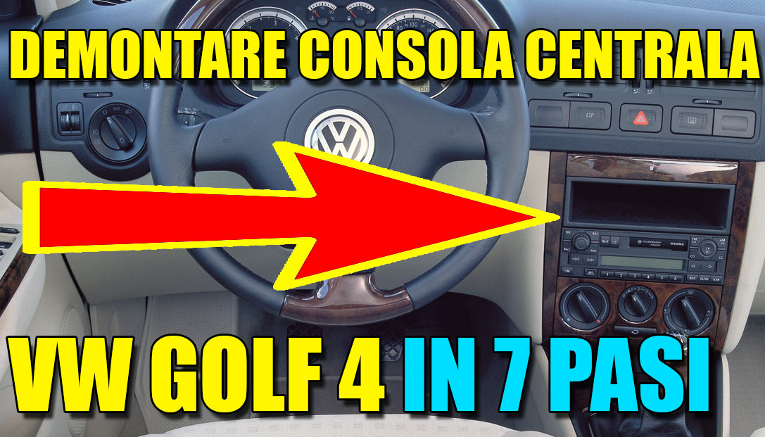 TUTORIAL: Demontare consola centrala VW Golf 4, Bora in 7 pasi simpli