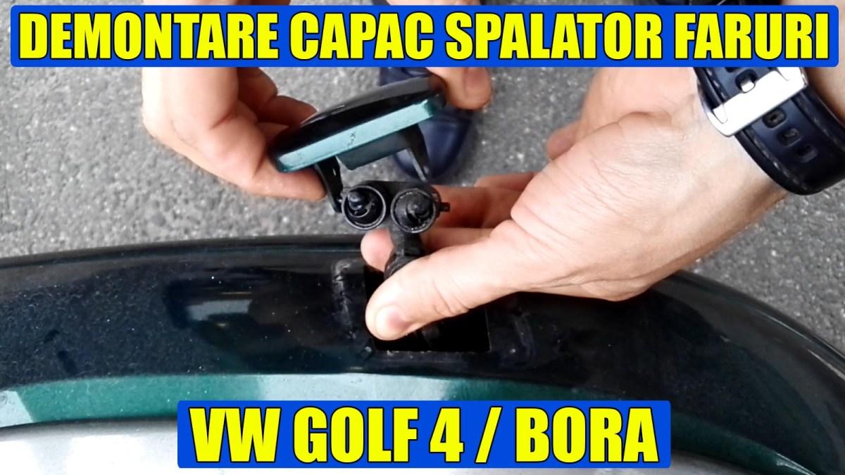 Demontare capac stropitori / spalator faruri VW Golf 4, Bora, Passat in 2 pasi simpli