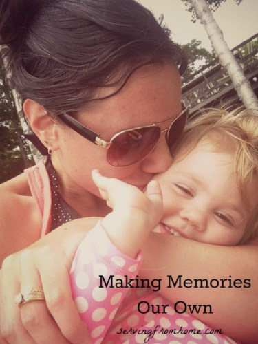 Making Memories Our Own