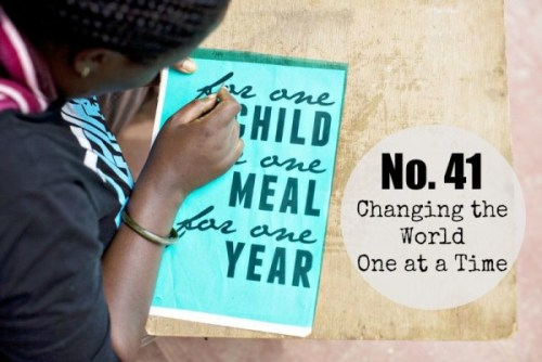 No 41 changing the world one at a time
