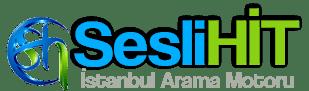 İstanbul Arama Motoru – SesliHit.Com