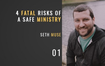 "Four Fatal Risks of a ""Safe"" Ministry"