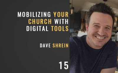 Mobilize Your Church to Action w/ Dave Shrein