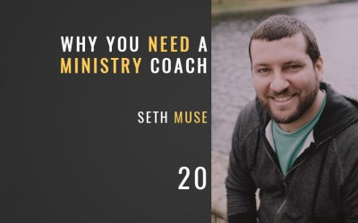 Why You Need a Ministry Coach Yesterday