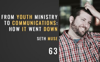 From Youth Ministry to Communications: How it Went Down