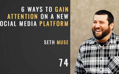 6 Ways to Gain Attention on a New Social Platform