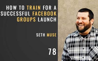 How to Train for a Successful Facebook Group Strategy