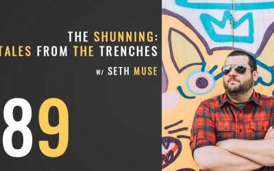 The Shunning: Tales from the Trenches