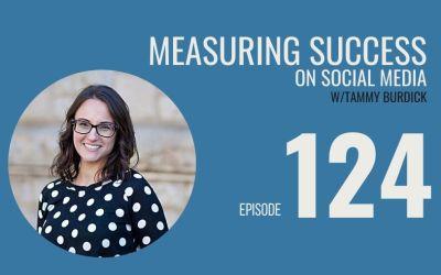 Measuring Success on Social Media w/Tammy Burdick