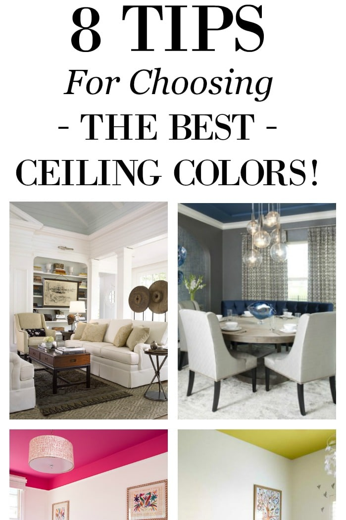 8 Tips For Choosing Beautiful Ceiling Colors Setting For