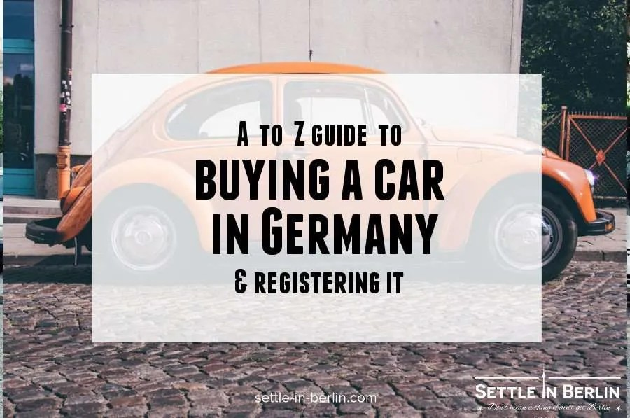 df67432200 Buy a car in Germany   register it (+ special tips)