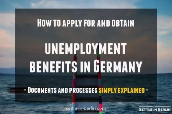 Simple step by step guide to unemployment benefits in Germany | SiB