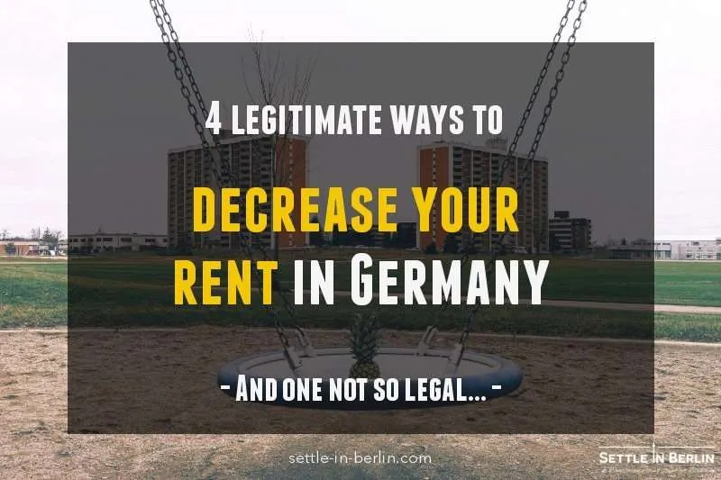 4 ways you can legally decrease your rent in Germany