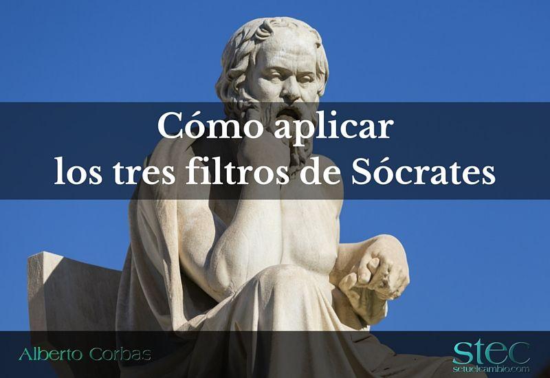 Cómo aplicar los tres filtros de Sócrates