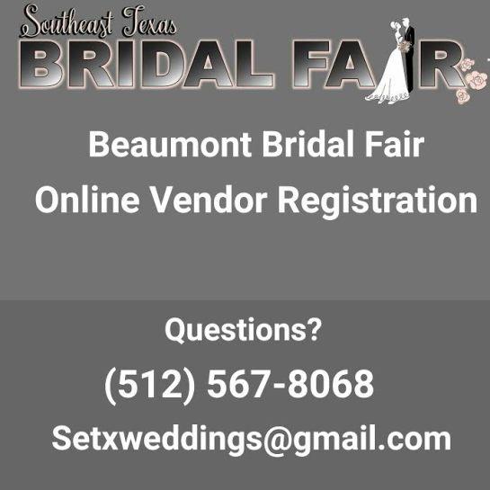 Bridal Fair registration Beaumont TX, Beaumont Bridal Fair Booths, Beaumont Bridal Show vendors, Beaumont Bridal Extravaganza vendor booth