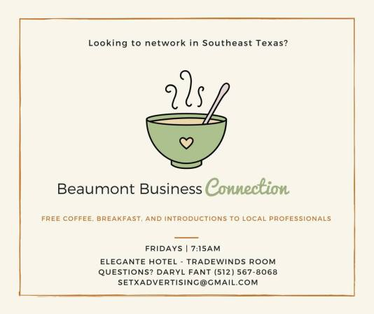Beaumont Business Connection, Beaumont Friday Breakfast, Chamber Breakfast Beaumont, Chamber Events Beaumont TX, networking events Beaumont TX, referral meeting Beaumont TX