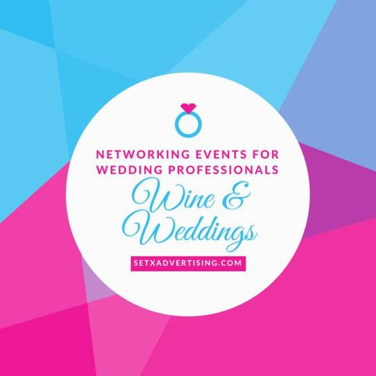 Wedding professional networking Beaumont TX, wedding vendor networking Southeast Texas, Wine and Weddings Beaumont TX