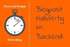 Blogartikel: Halbfertig im Hintergrund