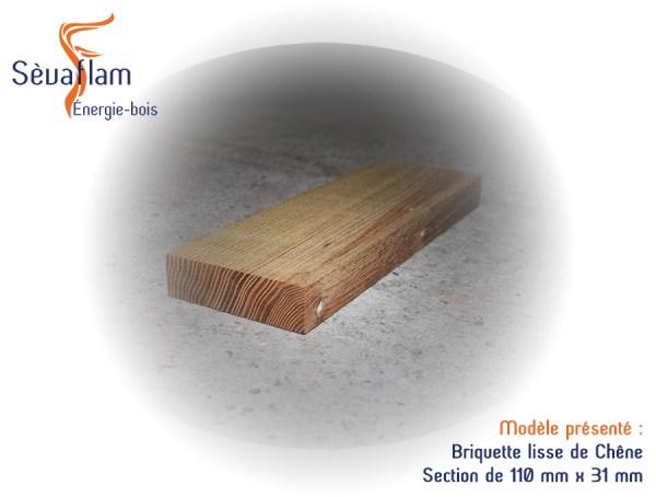 Briquette lisse chêne