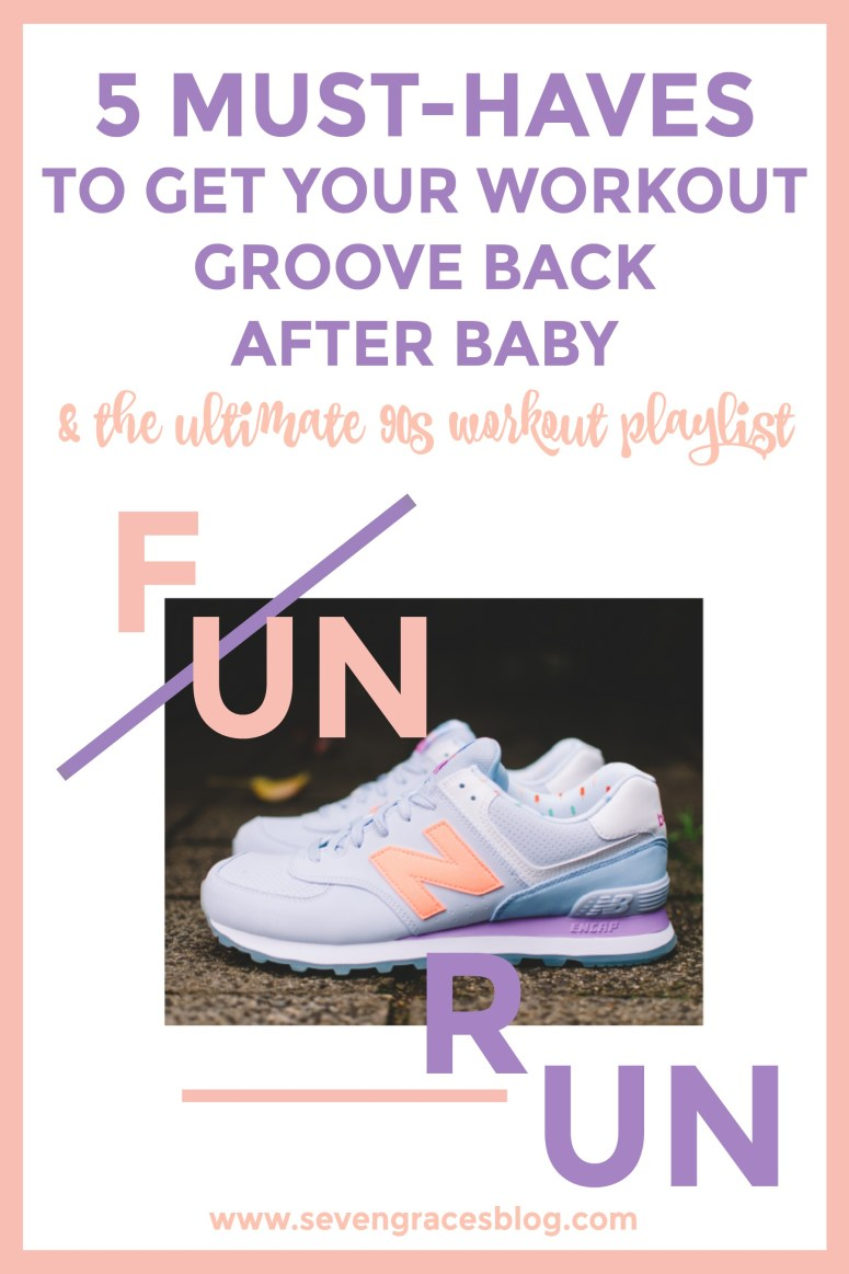 5 Must-Haves to Get Your Workout Groove Back after Baby & the ULTIMATE 90s Workout Playlist. This playlist will definitely motivate you to get back out there.