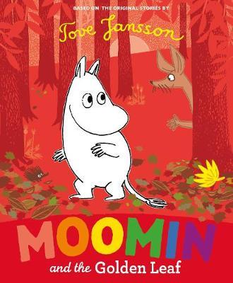 Moomin and the Golden Leaf by Tove Jansson