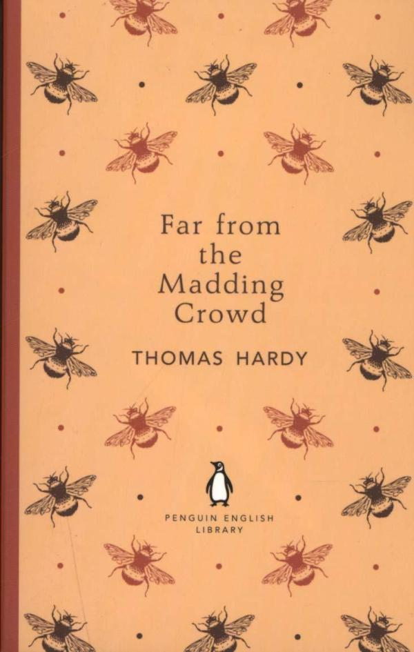 Far From the Madding Crowd (PEL) by Thomas Hardy