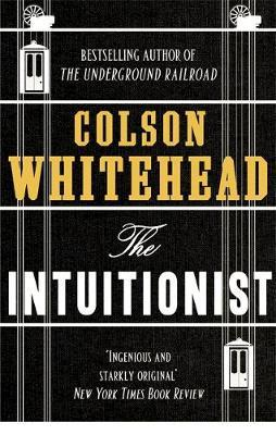 Intuitionist by Colson Whitehead