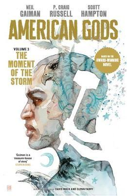 American Gods: The Moment of the Storm by Neil Gaiman