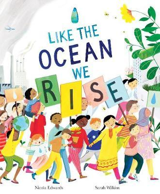 Like the Ocean We Rise by Nicola Edwards