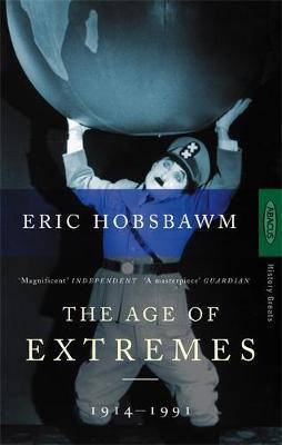 Age Of Extremes by Eric J Hobsbawm