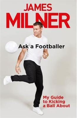 Ask A Footballer by James Milner