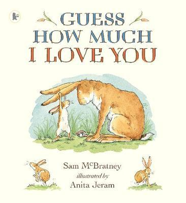 Guess How Much I Love You 20 Years by Sam McBratney
