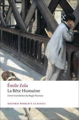 Bete Humaine by Emile Zola