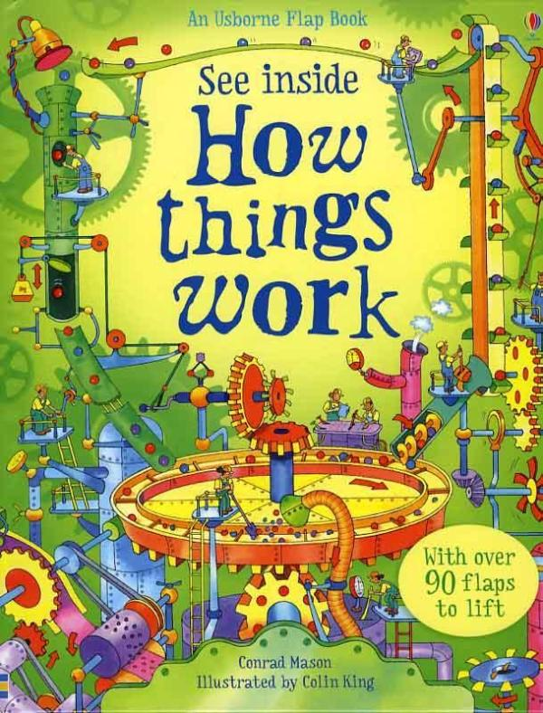 See Inside:How Things Work by Conrad Mason