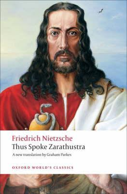 Thus Spoke Zarathustra: A Book for Everyone and Nobody by Friedrich Nietzsche